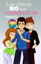 Los chicos NO son románticos by Finnale2412