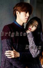 Brighter Days by peekab00k