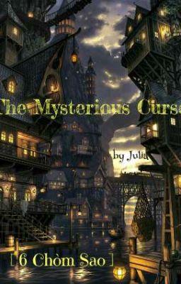 [ 6 Chòm Sao ] The Mysterious Curse