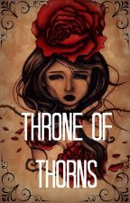 Throne of Thorns by Epinephrine_
