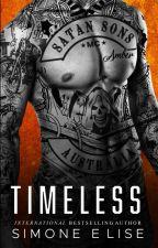Timeless- Sequel to Tattooed Love by Explode