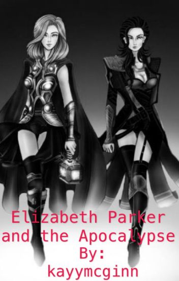 Elizabeth Parker and the Apocalypse