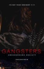 Underground Society: GANGSTER [Completed] Under Revision by sheenxinxin