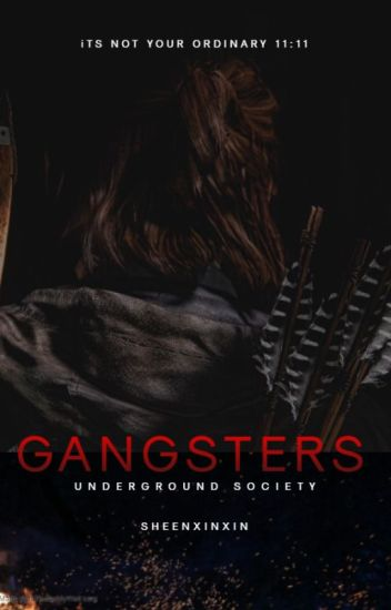 Underground Society: GANGSTER [Completed] Under Revision - Khilla