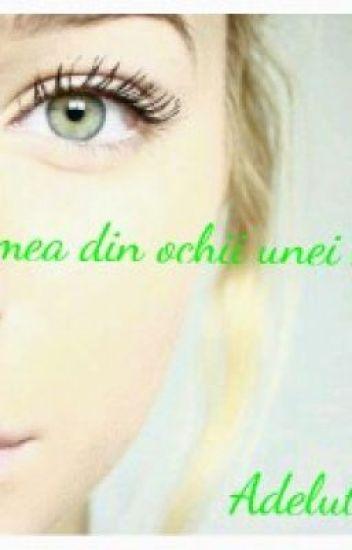 Lumea din ochii unei fete