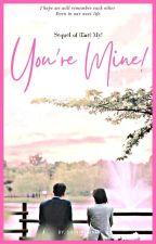 You're Mine !  by ShiningDao