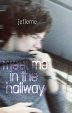 Meet Me in the Hallway (H.S) by jetieme