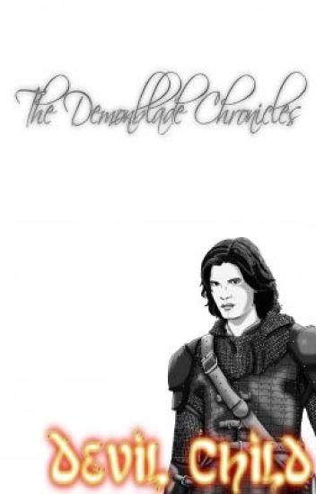 The Demonblade Chronicles : Devil-Child