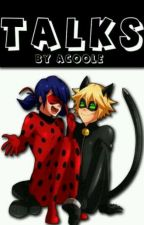 Talks || Miraculous by Acoole