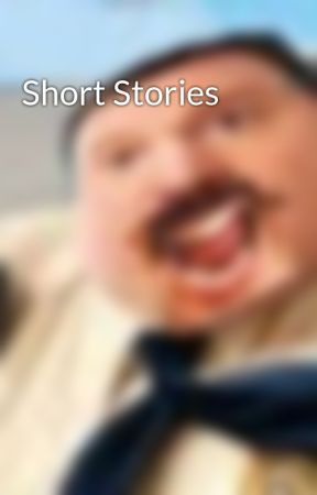 Short Stories by Austin_Is_Me