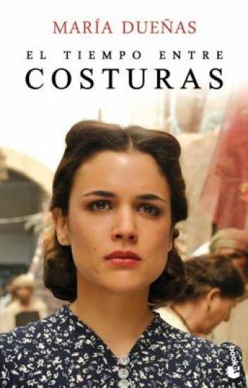 El Tiempo Entre Costuras-María Dueñas.