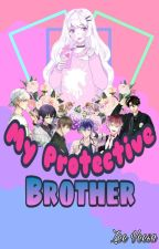 My Protective Brother by ZeeVeesa