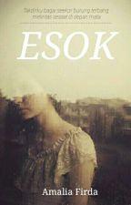 Esok  by Amaliard_