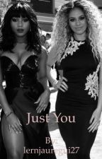 Just You  by lernjauregui27