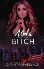 Alpha and The Bitch by catastropheBlack
