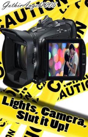 Lights, Camera, Slut it Up! [Boy/Boy] by GothicAngel1205