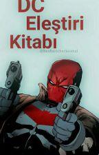 DC Eleştiri kitabı by benharicherkesmal