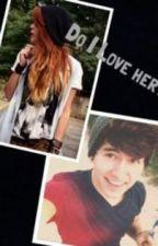 Do I Love Her ( Jc Caylen Fanfic ) by O2L_lovestories