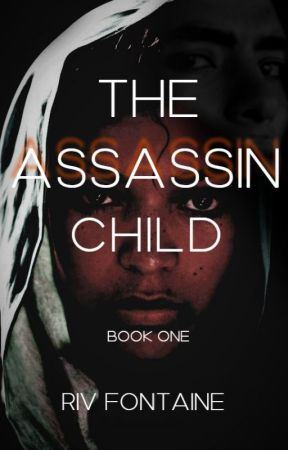 The Assassin Child by OlliieBell