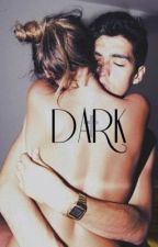 Dark . by P0WERFULWILK