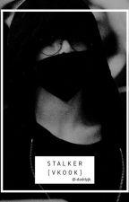 Stalker (VKook) by -daddyjk