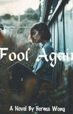Fool Again by prncch