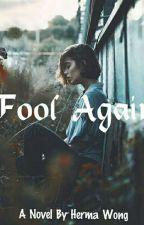 Fool Again by prncch