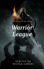 Warrior League by NicolaSandri