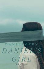 Daniel's Girl by iamizzahizz