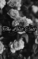 THE LAST CALL by milancho_18