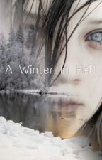 A Winter In Hell by kinderette44