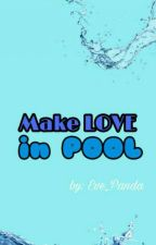 Make Love in Pool 《SuLay》 by Eve_Panda