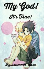 My God! It's True!  by uzumaki-naru