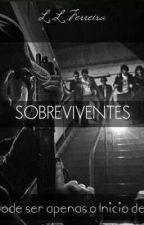 Sobreviventes.(SOB REVISÃO)  by lafesan