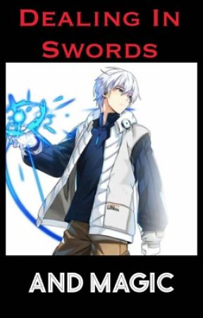 Dealing In Swords And Magic Chapter 4 New Year Old School Wattpad