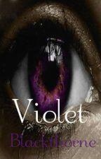 Violet Blackthorne (On Hold) by Raven17