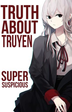 ✓ The Truth About Truyen by SuperSuspicious
