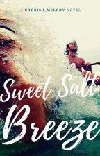 Sweet Salt Breeze by Bookish_melody