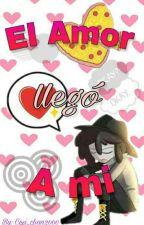 El amor llego a mi (Fredd x Tu) by giselle14kawaii