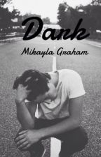 Dark (Cameron Dallas Fanfiction) by veronicalittlee