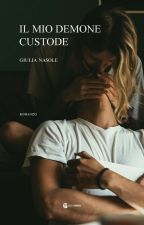 IL MIO DEMONE CUSTODE by Scrittricedisogni_