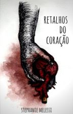 Retalhos do Coração by melessi
