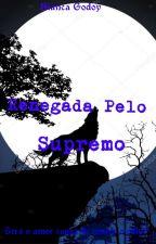 Rejeitada Pelo Alpha Supremo  by Biih_godoy