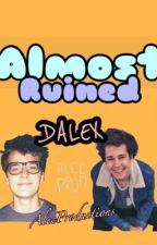 Almost Ruined (Alex Ernst x David Dobrik) DALEX by AlecProductions