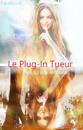 Le plug-in tueur by MyWorldIsDisney
