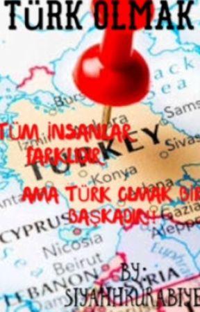 TÜRK OLMAK by SiyahhKurabiye