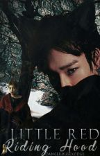 Little Red Riding Hood ↠ChenMin  by DangerousExodus
