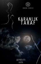 Karanlık Taraf by Chiqelata