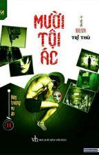 Mười tội ác - Tri Thù (Tập 2) by DTdichaychackiDng