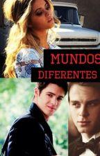 Mundos diferentes by buzolicgirls